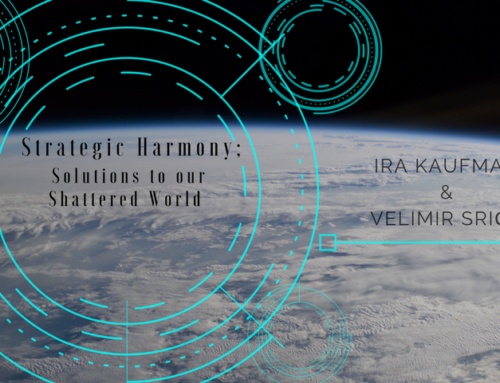 Strategic Harmony… 21 Solutions to Our Shattered World